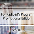 For Radio&TV Program Promotional Edition Vol.1