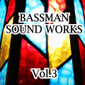 BASSMAN SOUND WORKS Vol.3