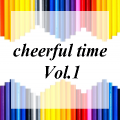 cheerful time Vol.1