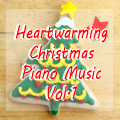 Heartwarming Christmas Piano Music Vol.1