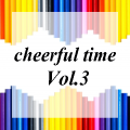 cheerful time Vol.3